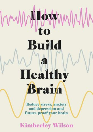 how to build a healthy brain